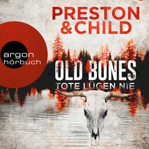 Old Bones - Tote lügen nie - Ein Fall für Nora Kelly und Corrie Swanson, Band 1 (Ungekürzt)