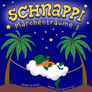 Schnappi Märchenträume, 1 (Ungekürzt)