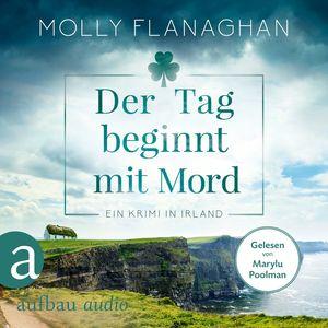 Der Tag beginnt mit Mord - Fiona O'Connor ermittelt, Band 1 (Ungekürzt)