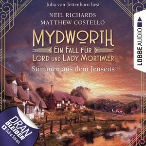 Stimmen aus dem Jenseits - Mydworth - Ein Fall für Lord und Lady Mortimer 9 (Ungekürzt)