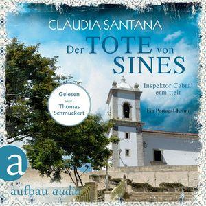 Der Tote von Sines - Portugiesische Ermittlungen, Band 1 (Gekürzt)