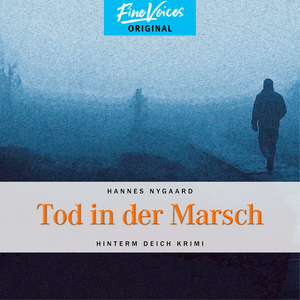 Tod in der Marsch - Hinterm Deich Krimi, Band 1 (ungekürzt)