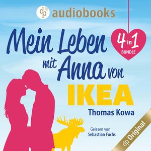 Mein Leben mit Anna von IKEA - 4 in 1 Bundle (Ungekürzt)