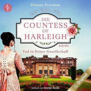 Tod in feiner Gesellschaft - Ein Fall für die Countess of Harleigh-Reihe, Band 1 (Ungekürzt)