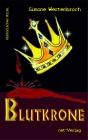Vergrößerte Darstellung Cover: Blutkrone. Externe Website (neues Fenster)