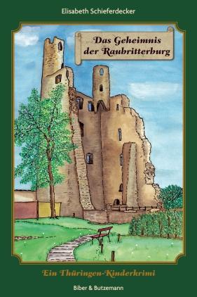 Das Geheimnis der Raubritterburg