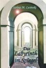 Vergrößerte Darstellung Cover: Das Labyrinth im Spiegel. Externe Website (neues Fenster)