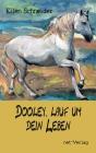 Dooley, lauf um dein Leben