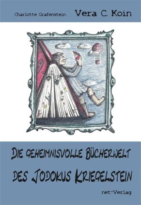 Die geheimnisvolle Bücherwelt des Jodokus Kriegelstein