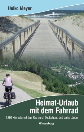 Heimat-Urlaub mit dem Fahrrad