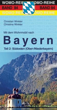 Mit dem Wohnmobil nach Bayern, Teil 2