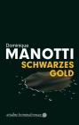 Vergrößerte Darstellung Cover: Schwarzes Gold. Externe Website (neues Fenster)