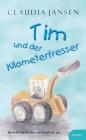 Tim und der Kilometerfresser