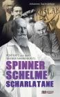 Vergrößerte Darstellung Cover: Spinner, Schelme, Scharlatane. Externe Website (neues Fenster)