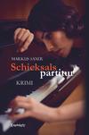 Vergrößerte Darstellung Cover: Schicksalspartitur. Externe Website (neues Fenster)