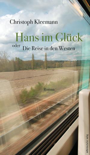Hans im Glück oder Die Reise in den Westen