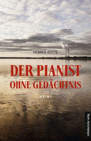 Der Pianist ohne Gedächtnis