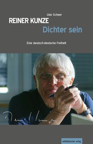 Reiner Kunze - Dichter sein