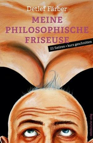 Meine philosophische Friseuse