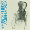 Vergrößerte Darstellung Cover: Amische Lieder / Amish Songs. Externe Website (neues Fenster)