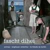 Vergrößerte Darstellung Cover: Fascht dihei. Externe Website (neues Fenster)