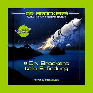 Dr. Brockers tolle Erfindung