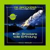 Vergrößerte Darstellung Cover: Dr. Brockers tolle Erfindung. Externe Website (neues Fenster)