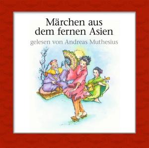 Märchen aus dem fernen Asien