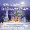Vergrößerte Darstellung Cover: Die schönsten Weihnachtslieder. Externe Website (neues Fenster)