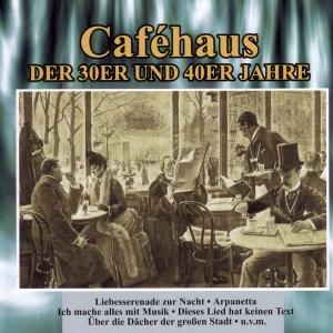 Caféhaus der 30er und 40er Jahre