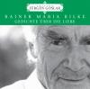Rainer Maria Rilke: Gedichte über die Liebe