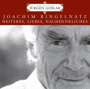 Joachim Ringelnatz: Heiteres, Liebes, Nachdenkliches