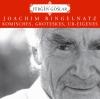 Joachim Ringelnatz: Komisches, Groteskes, Ur-Eigenes