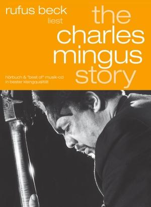 The Charles Mingus Story