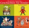 Die schönsten klassischen Geschichten für Kinder