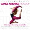 Vergrößerte Darstellung Cover: Dance Aerobic Nonstop. Externe Website (neues Fenster)