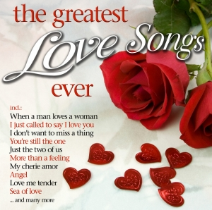 The Greatest Love Songs Ever