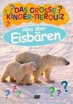 Das große Kinder-Tierquiz: Alles über Eisbären