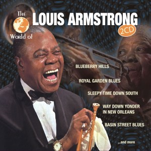 The World of Louis Armstrong
