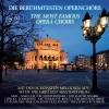 Vergrößerte Darstellung Cover: Die berühmtesten Opernchöre. Externe Website (neues Fenster)