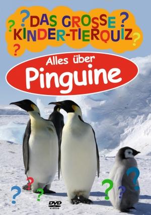 Das große Kinder-Tierquiz: Alles über Pinguine