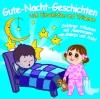 Gute-Nacht-Geschichten zum Einschlafen und Träumen