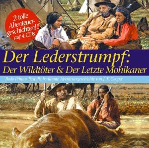 Der Lederstrumpf: Der Wildtöter & Der letzte Mohikaner