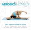 Vergrößerte Darstellung Cover: Aerobics nonstop Vol. 2. Externe Website (neues Fenster)