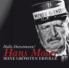 Hans Moser: Hallo Dienstmann!