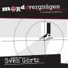 Vergrößerte Darstellung Cover: Mordsvergnügen. Externe Website (neues Fenster)