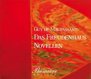Guy de Maupassants: Das Freudenhaus