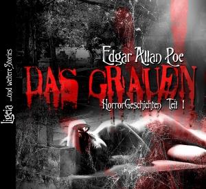 Edgar Allan Poe: Das Grauen Teil 1