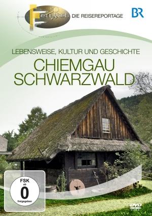 Fernweh - Die Reisereportage - Chiemgau & Schwarzwald