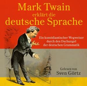 Mark Twain erklärt die Deutsche Sprache